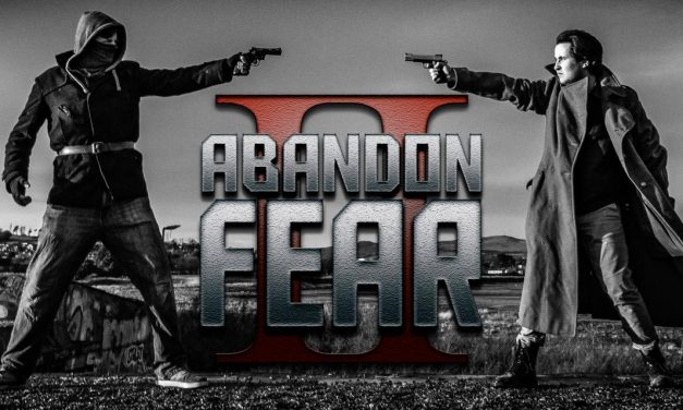 Feature: Abandon Fear 2