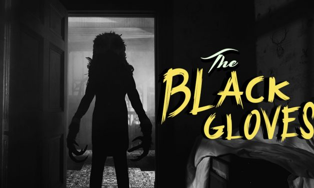 The Black Gloves (2017) – Dir. Lawrie Brewster